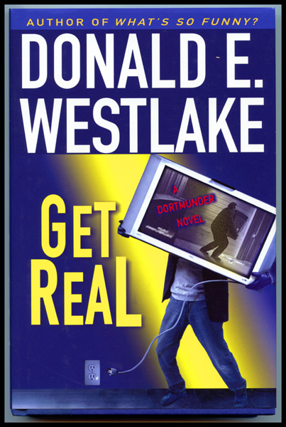 "Cover art for the final Dortmunder book ""Get Real"""