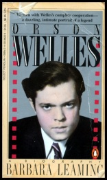 Orson Welles: A Biography by Barbara Leaming