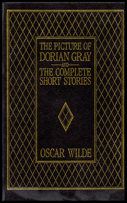 Dorian Gray and The Complete Short Stories