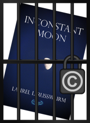 Cover art for my novel locked in a jail cel secured with a padlock marked with the copyright symbol