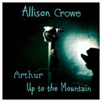 Arthur ~ Up To The Mountain digital album cover art