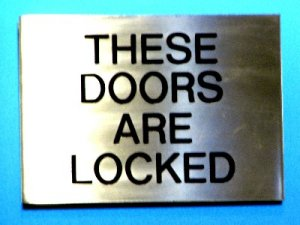 These Doors Are Locked